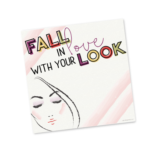 Fall in Love with your Look ​Invite Template​