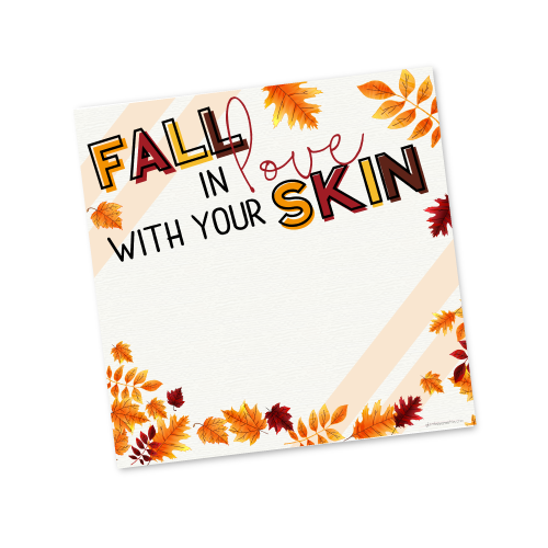 Fall in Love with your Skin ​Invite Template