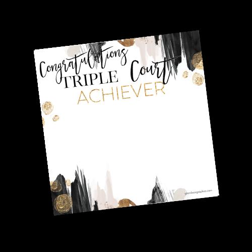 Triple Court Achiever