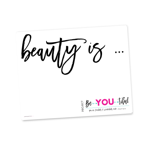 Project Be•YOU•tiful Makeover Sign